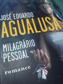Milagrário pessoal, José Eduardo Agualusa
